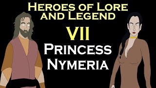 Heroes of Lore and Legend - Part VII: Nymeria (ASOIAF)