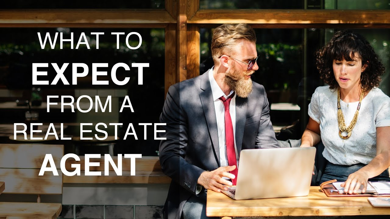 What to Expect from Your Real Estate Agent