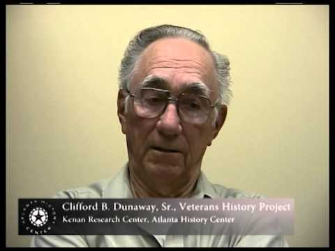 Clifford Dunaway's interview for the Veterans History Project at Atlanta History Center part 2