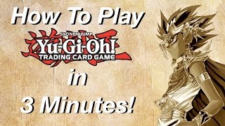 How To Play Yu-Gi-Oh in 3 Minutes!