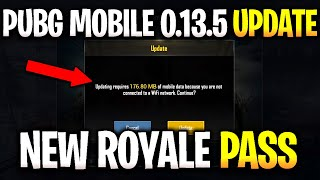 PUBG MOBILE 0.13.5 UPDATE IS HERE WHAT'S NEW ! SEASON 8 ROYALE PASS