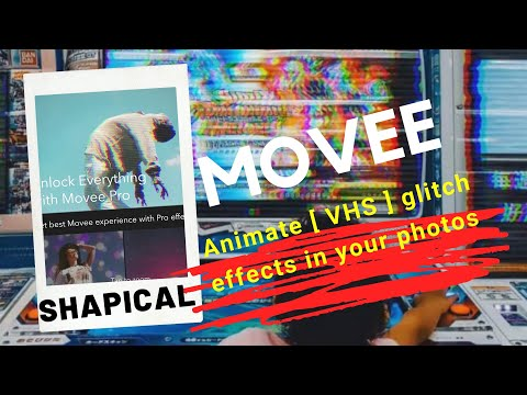 Shapical MOVEE Glitch VHS Effect App