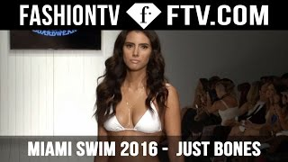 Just Bones at Art Hearts Fashion | Miami Swim Week Spring/Summer 2016 | FashionTV