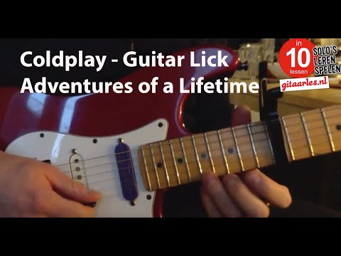 COLDPLAY  Adventures of a Lifetime Guitar Lick tutorial