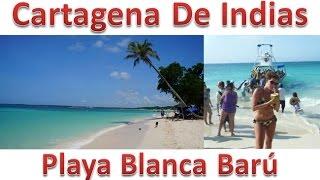 Playa Blanca - Isla Barú Cartagena de Indias
