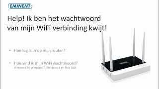 Wachtwoord van WiFi verbinding kwijt / vergeten! Wat nu?