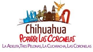 Popurri Las Coronelas - La Adelita, Tres Pelonas, La Cucaracha, Las Coronelas