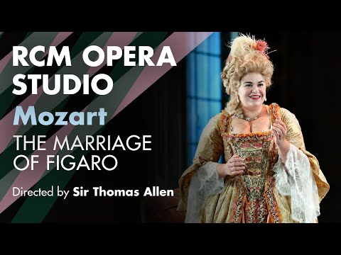 Sir Thomas Allen directs Mozart The Marriage of Figaro