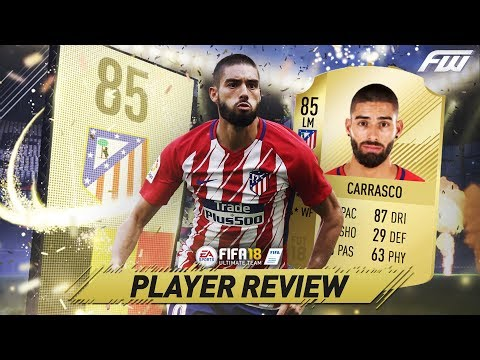 FIFA 18 CARRASCO Review (85) w/ In Game Stats & Gameplay