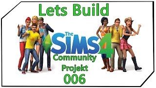 Rückblick Rückblick Lets Build - Sims 4- Community Projekt - 006 Deutsch Ger