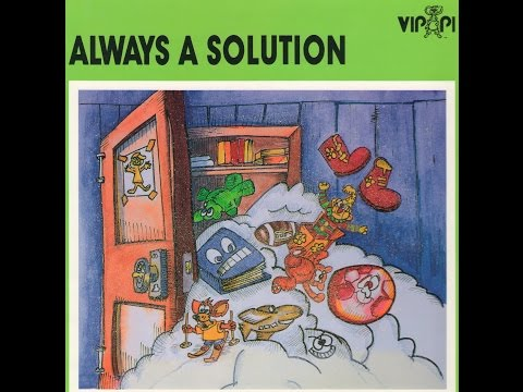 ALWAYS A SOLUTION (Teaching children problem solving skills)