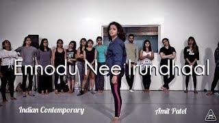 Ennodu Nee Irundhaal | Amit Patel | Indian Contemporary | A.R Rahman | Saiesan Muthulingam