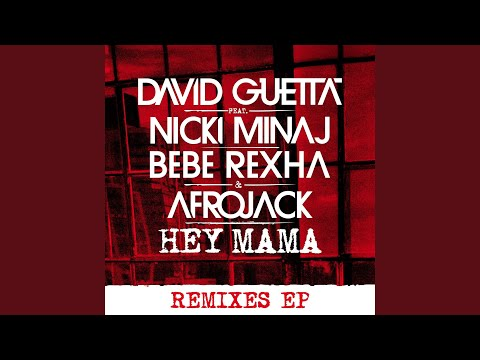 Hey Mama (feat. Nicki Minaj, Bebe Rexha &...