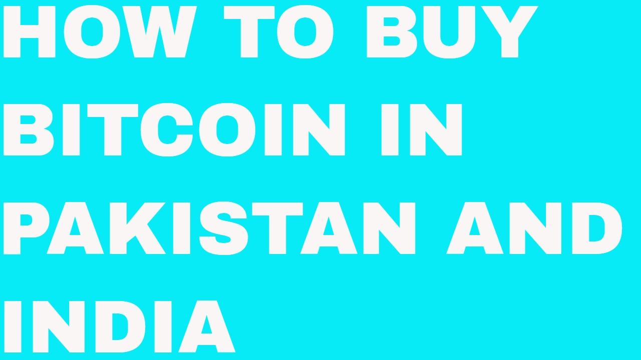 How To Buy Bitcoin In Pakistan  Urdu  Hindi Guide