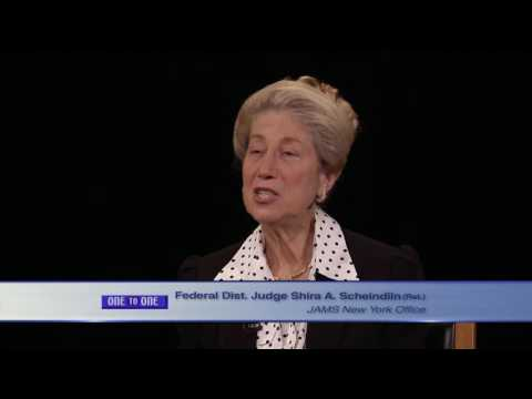 One to One - Hon. Shira A. Scheindlin, Federal District Judge (Ret.)