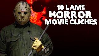 10 Lame Horror Movie Clichés