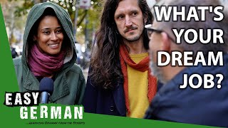 What is your dręam job? | Easy German 371