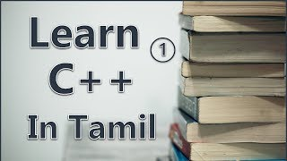 Download lagu Learn c++ in Tamil    Complete guide and tutorial   Beginner to Advance   all concepts explained