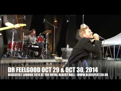 Dr Feelgood LIVE - catch them at BluesFest 2014