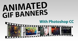 Animated GIF Banners With Photoshop CC