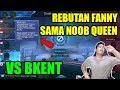 Fanny Noob Queen & Karie Ayam Special VS Guinevere Bkent & Weed Crazy Aim!!
