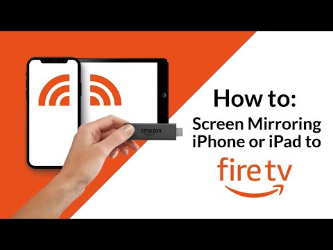 How To: Screen Mirroring IPhone Or IPad To Fire TV