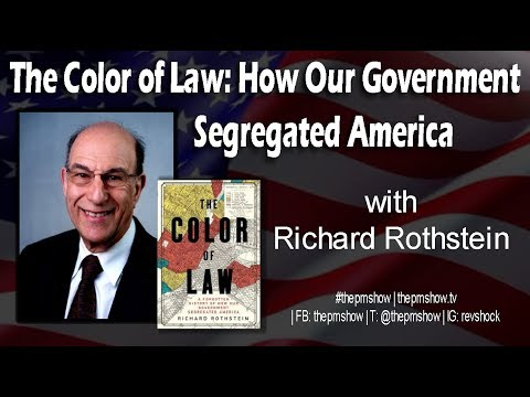 The Color of Law: How Our Government Segregated America with Richard Rothstein