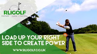 How To Load Up Your Right Side To Create Extra Power In Your Golf Swing
