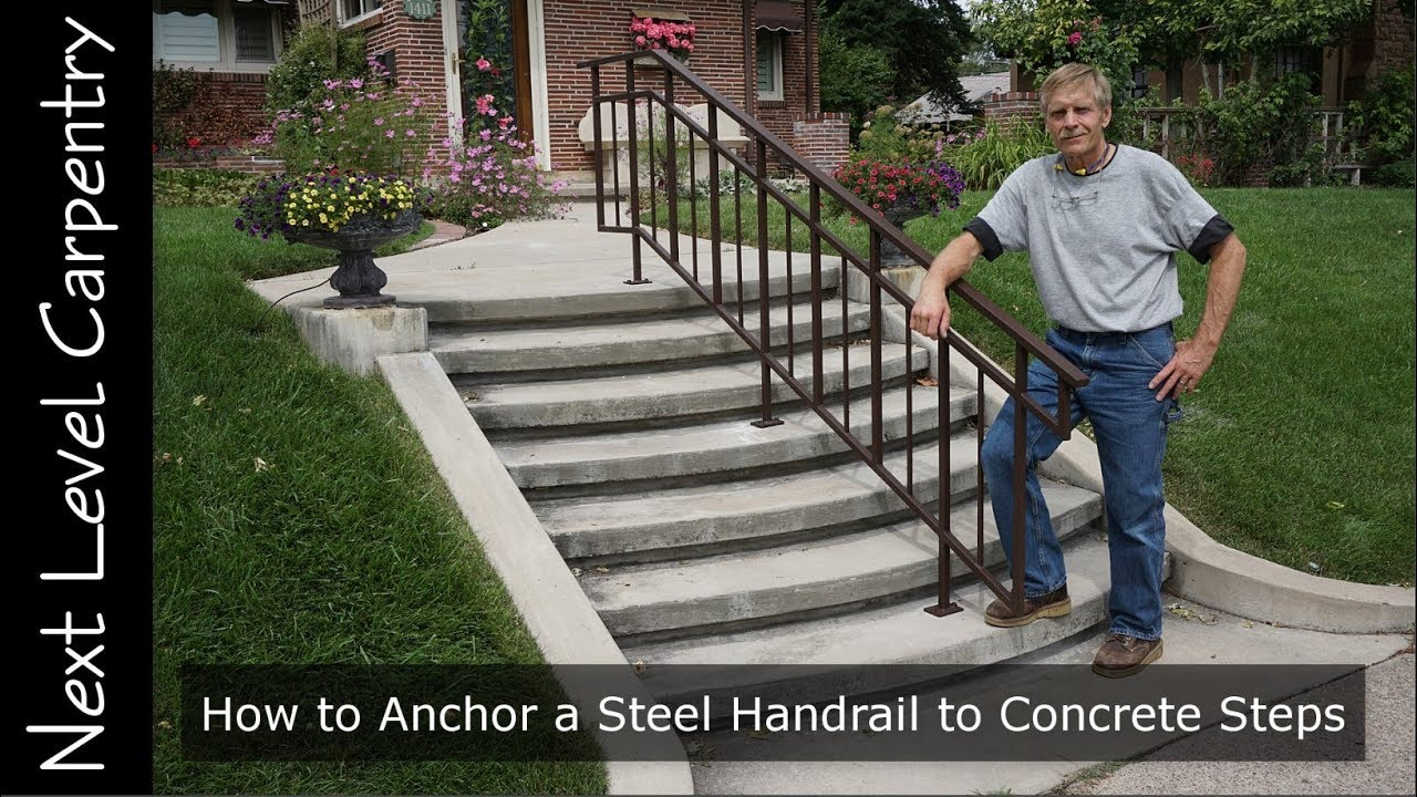 How To Anchor A Steel Handrail To Concrete Steps Youtube | Simple Handrail For Outside Steps | Wrought Iron Railing | Concrete Steps | Wood | Deck Railing | Stair Railings