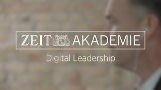 Digital Leadership - Führen in Zeiten des digitalen Wandels | ZEIT Akademie