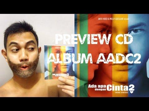 Full Album Soundtrack Film Ada Apa Dengan Cinta 2 ( AADC2 ) - Melly Goeslaw (Preview)