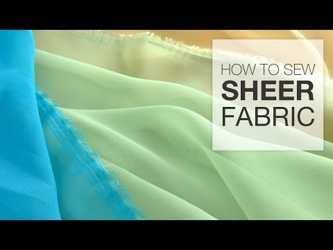 How to Sew with Sheer Fabric