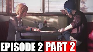 Life Is Strange Walkthrough - Episode 2: Part 2 | SHOWING OFF POWERS