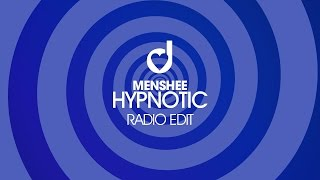 Menshee – Hypnotic (Radio Edit)