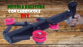 FAI DA TE - Pistola balestra con carrucole (DIY - Compound crossbow gun)