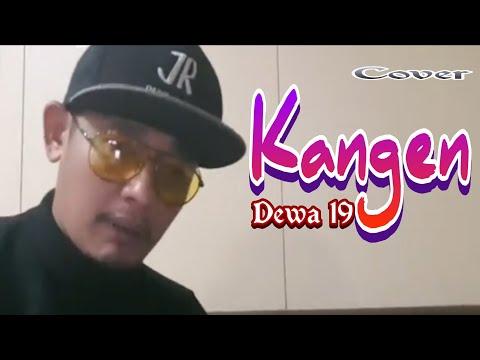 #kangen#dewa19#jrpangaribuan-kangen-dewa19-(cover-jr-pangaribuan)