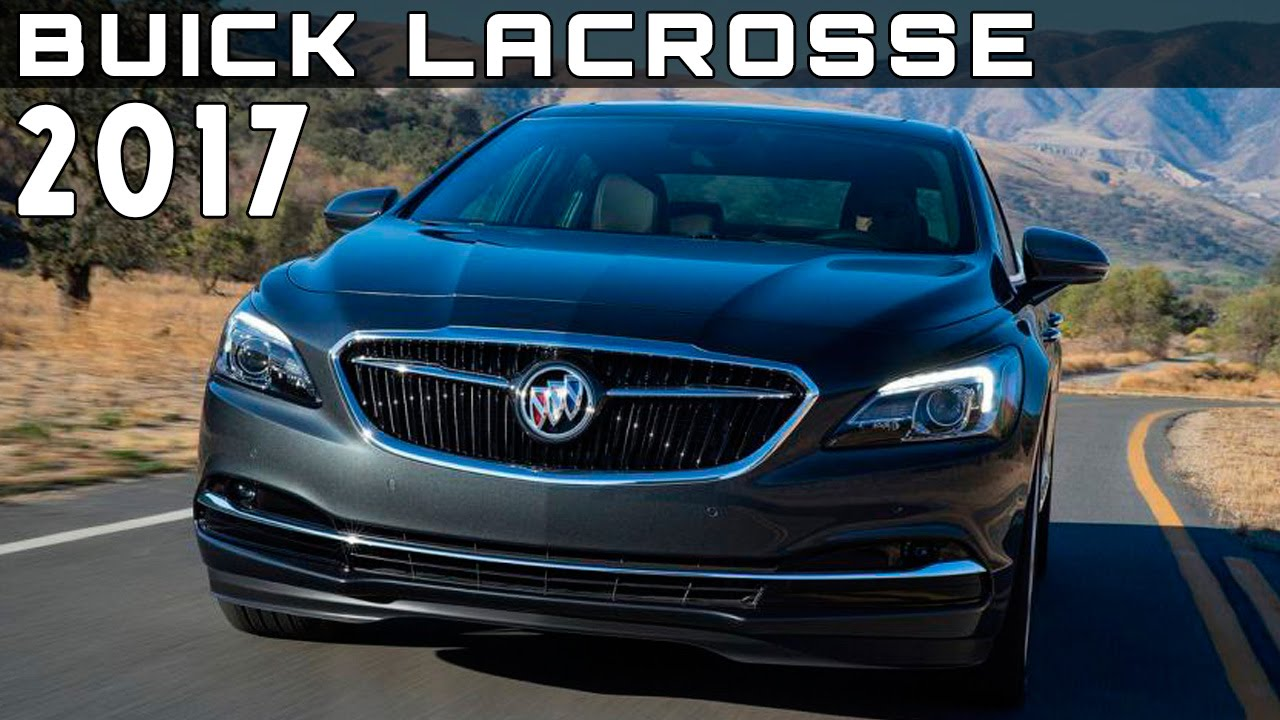 2017 buick lacrosse review rendered price specs release date youtube. Black Bedroom Furniture Sets. Home Design Ideas