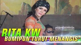 RITA KW, BUMIPUN TURUT MENANGIS!!!