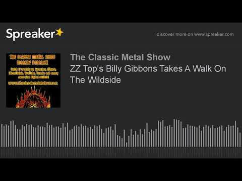 ZZ Top's Billy Gibbons Takes A Walk On The Wildside