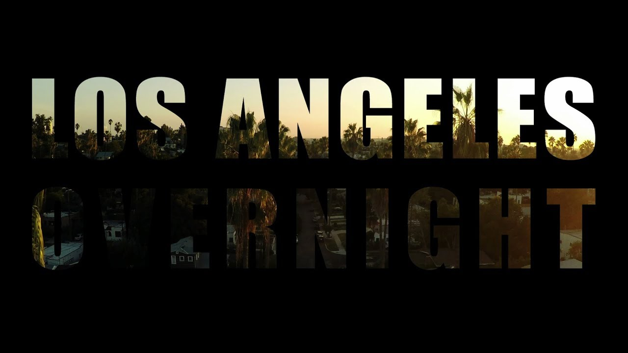 Los Angeles Overnight - Official Trailer
