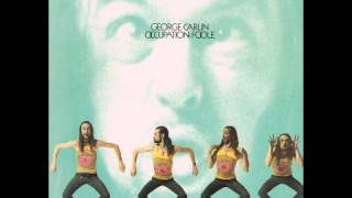 George Carlin - Occupation: Foole