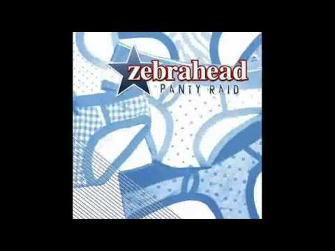 Zebrahead   Panty Raid  The Sweet Escape