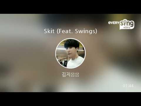 [everysing] Skit (Feat. Swings)