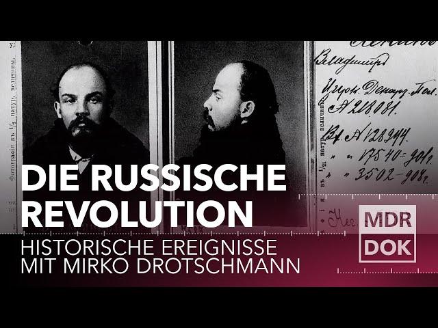 Die Russische Revolution erklärt | Historische Ereignisse