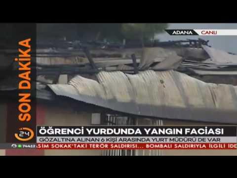 Adana'da öğrenci yurdunda yangın faciasında yurt müdürü gözaltına alındı