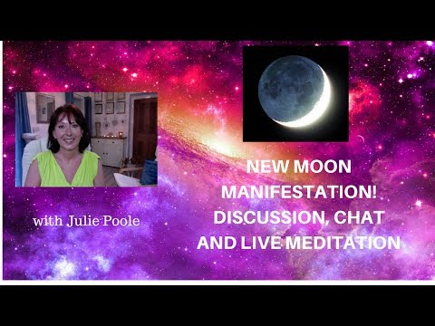 NEW MOON MANIFESTATION! DISCUSSION, CHAT, AND LIVE MEDITATION  14th Feb 2018 - 7pm GMT