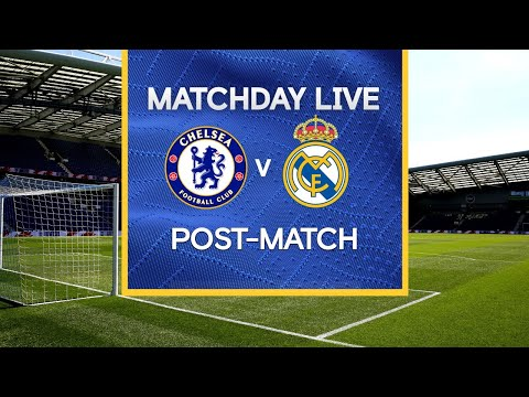 Matchday Live: Chelsea v Real Madrid | Post-Match | Champions League Matchday