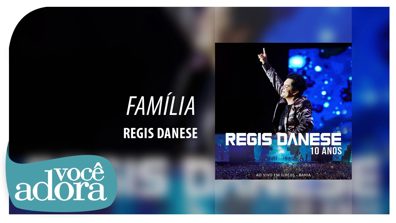 GRATIS MINHA DANESE FAMILIA BAIXAR REGIS CD