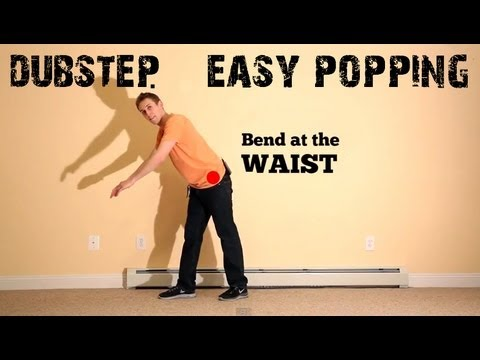Basic Choreography Tutorial: DUBSTEP music, POPPING dance routine (hip hop)