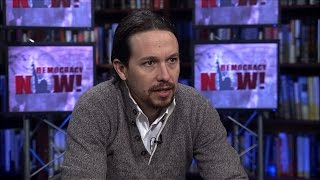"""Austerity is the End of Democracy"": Pablo Iglesias on Democratizing Spain"